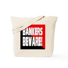 Bankers a Warning Tote Bag