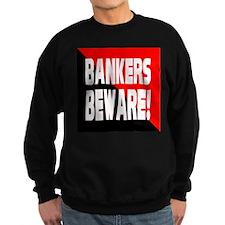 Bankers a Warning Sweatshirt