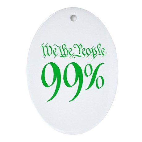 we the people 99% green Ornament (Oval)