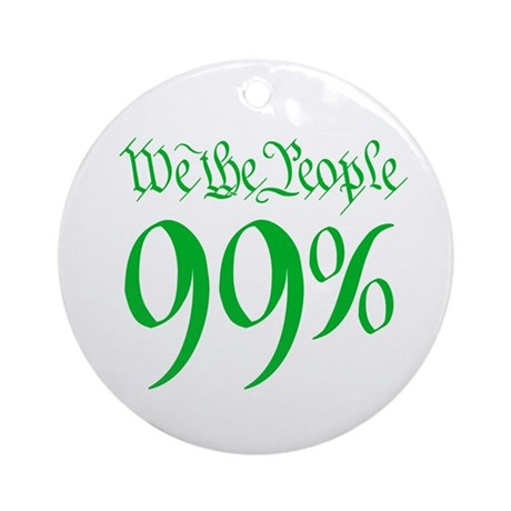 we the people 99% green Ornament (Round)