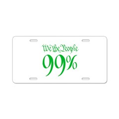 we the people 99% green Aluminum License Plate