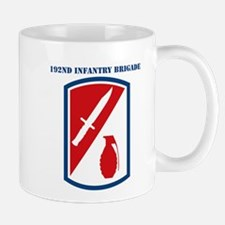 SSI-192ND INFANTRY BDE WITH TEXT Mug