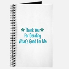 What's Good For Me Journal