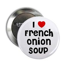 I * French Onion Soup Button