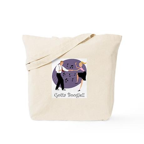Gotta Boogie Tote Bag