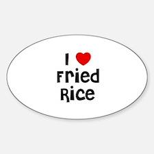 I * Fried Rice Oval Decal