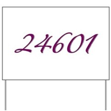 24601 Les Miserable Prisoner Number Yard Sign