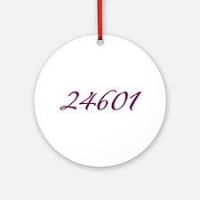 24601 Les Miserable Prisoner Number Ornament (Roun
