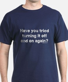 Tried turning it off funny IT T-Shirt