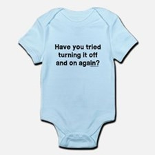 Tried turning it off funny IT Infant Bodysuit