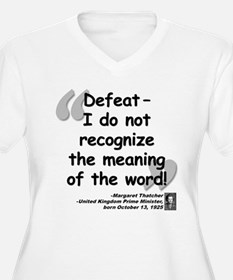 Thatcher Defeat Quote T-Shirt