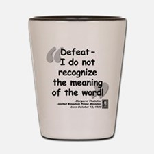 Thatcher Defeat Quote Shot Glass