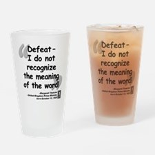 Thatcher Defeat Quote Drinking Glass