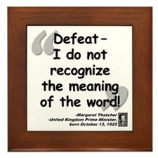 Thatcher Defeat Quote Framed Tile