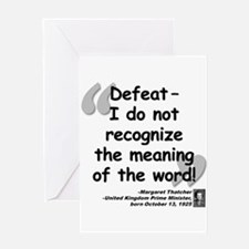 Thatcher Defeat Quote Greeting Card