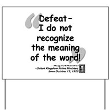 Thatcher Defeat Quote Yard Sign