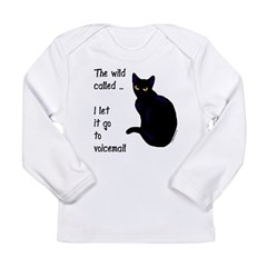 Call of the wild / voicemail cat Long Sleeve Infan