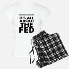 The Fed Pajamas