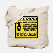 Politicians Warning Tote Bag