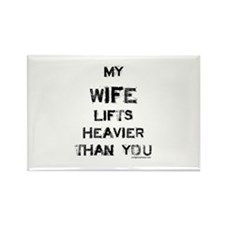 Wife lifts heavier Rectangle Magnet