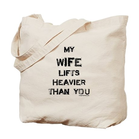 Wife lifts heavier Tote Bag