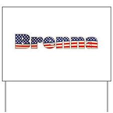 American Brenna Yard Sign