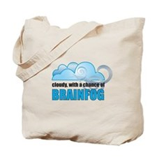 Chance of Brainfog Tote Bag