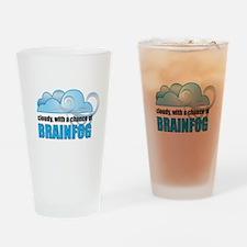 Chance of Brainfog Drinking Glass