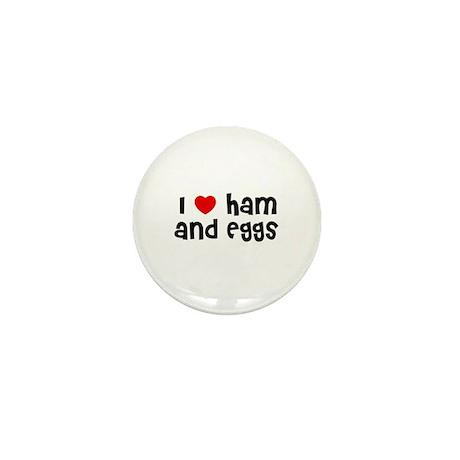 I * Ham And Eggs Mini Button (10 pack)