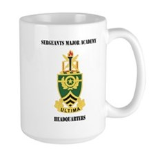 DUI - Sergeants Major Academy HQ with Text Mug