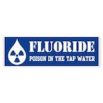 Fluoride Poison Sticker (Bumper)