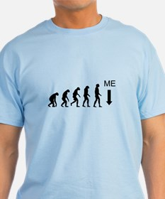 More Highly Evolved T-Shirt