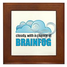 Chance of Brainfog Framed Tile
