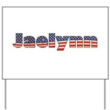 American Jaelynn Yard Sign