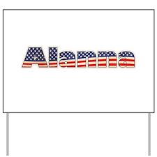 American Alanna Yard Sign