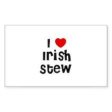 I * Irish Stew Rectangle Decal