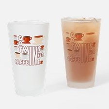 Got twins, need caffeine Drinking Glass