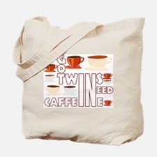Got twins, need caffeine Tote Bag