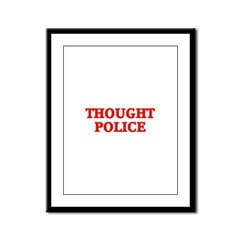 THOUGHT POLICE™ Framed Panel Print