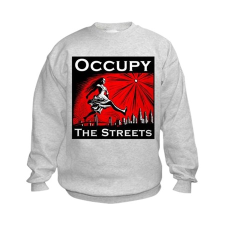 Occupy the Streets Kids Sweatshirt