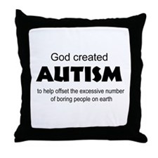 Autism offsets boredom Throw Pillow