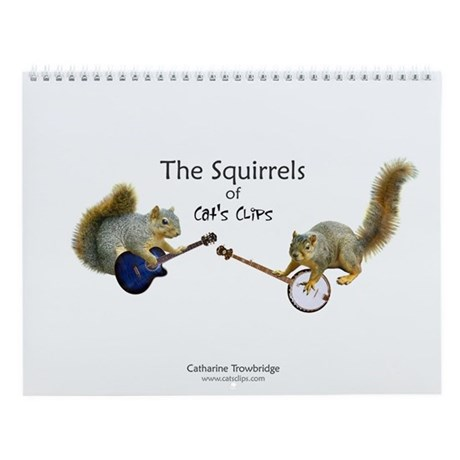 Squirrels Of Cat's Clips Wall Calendar
