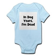 In Dog Years, I'm Dead Infant Creeper