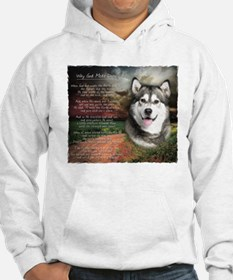 """Why God Made Dogs"" Malamute Hoodie"