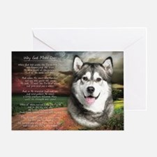 """Why God Made Dogs"" Malamute Greeting Card"