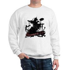 Drummer For Life -- Sweatshirt