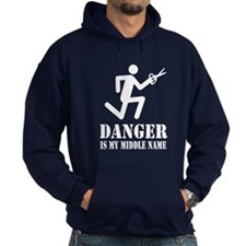 DANGER is my Middle Name! - Hoodie