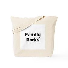 Family Rocks Tote Bag