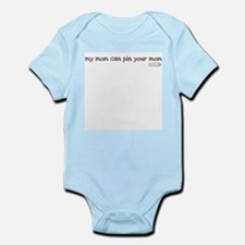 my mom can pin your mom Infant Bodysuit