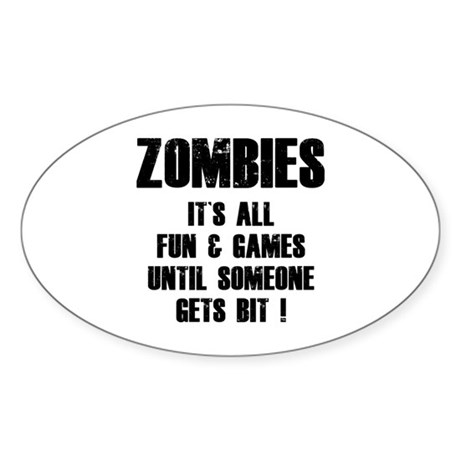 Zombies Fun and Games Sticker (Oval 10 pk)
